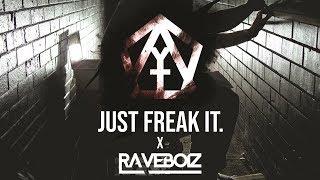 Y & T x Raveboiz - Just Freak It