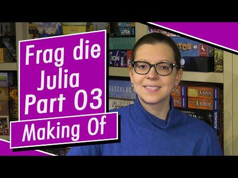 Frag die Julia - Part 03 - Making Of - Spiel doch mal! - Brettspiele