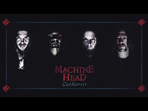 MACHINE HEAD - New Album: Catharsis (OUT NOW)