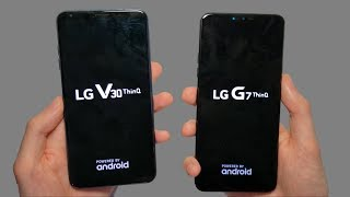 LG G7 vs LG V30 Speed Test, Displays, Speakers & Cameras! 🔥