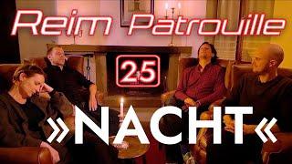 NACHT – Reimpatrouille 25