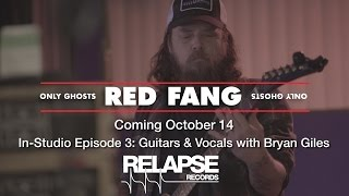 RED FANG 'Only Ghosts' In-Studio Episode 3 – Guitars & Vocals