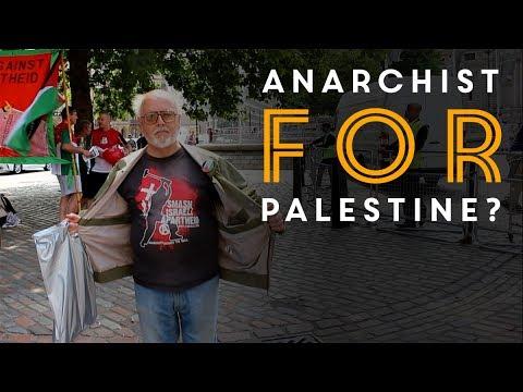 Anarchist for Palestine... whut?