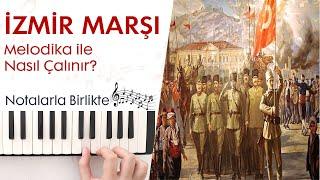 İzmir Marşı Melodika ile Nasıl Çalınır? - Çalamam Deme!