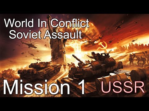 "World in Conflict : Soviet Assault Mission 1 ""Liberation!"""