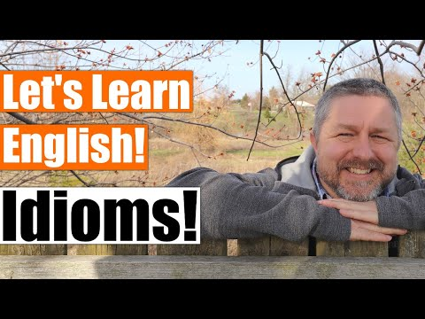 Let's Learn English Idioms Outside! A Fun Way To Learn Idioms!