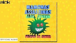 Alok ft. Sevenn & Mamonas Assassinas - Pelados em Santos