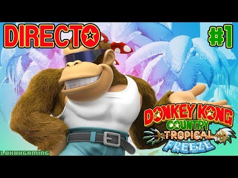 Donkey Kong Country: Tropical Freeze - Directo 1# - Guía - Español - Impresiones - Nintendo Switch