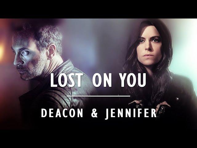 Deacon + Jennifer || Lost On You