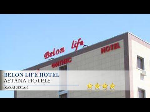 Belon Life Hotel - Astana Hotels, Kazakhstan