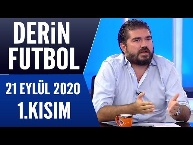 Derin Futbol 21 Eylül 2020 Kısım 1/2 - Beyaz TV