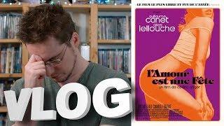 Vlog #566 - L'amour est une Fête