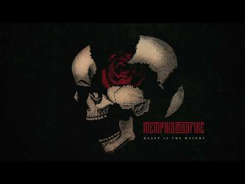 Memphis May Fire - Heavy Is The Weight