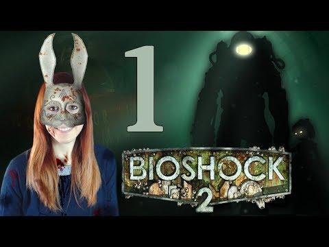 Bioshock 2 #1 - Papá ha vuelto - Let