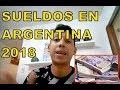 🎥  Sueldos en ARGENTINA 2018 🇦🇷   #sueldosenargentina2019