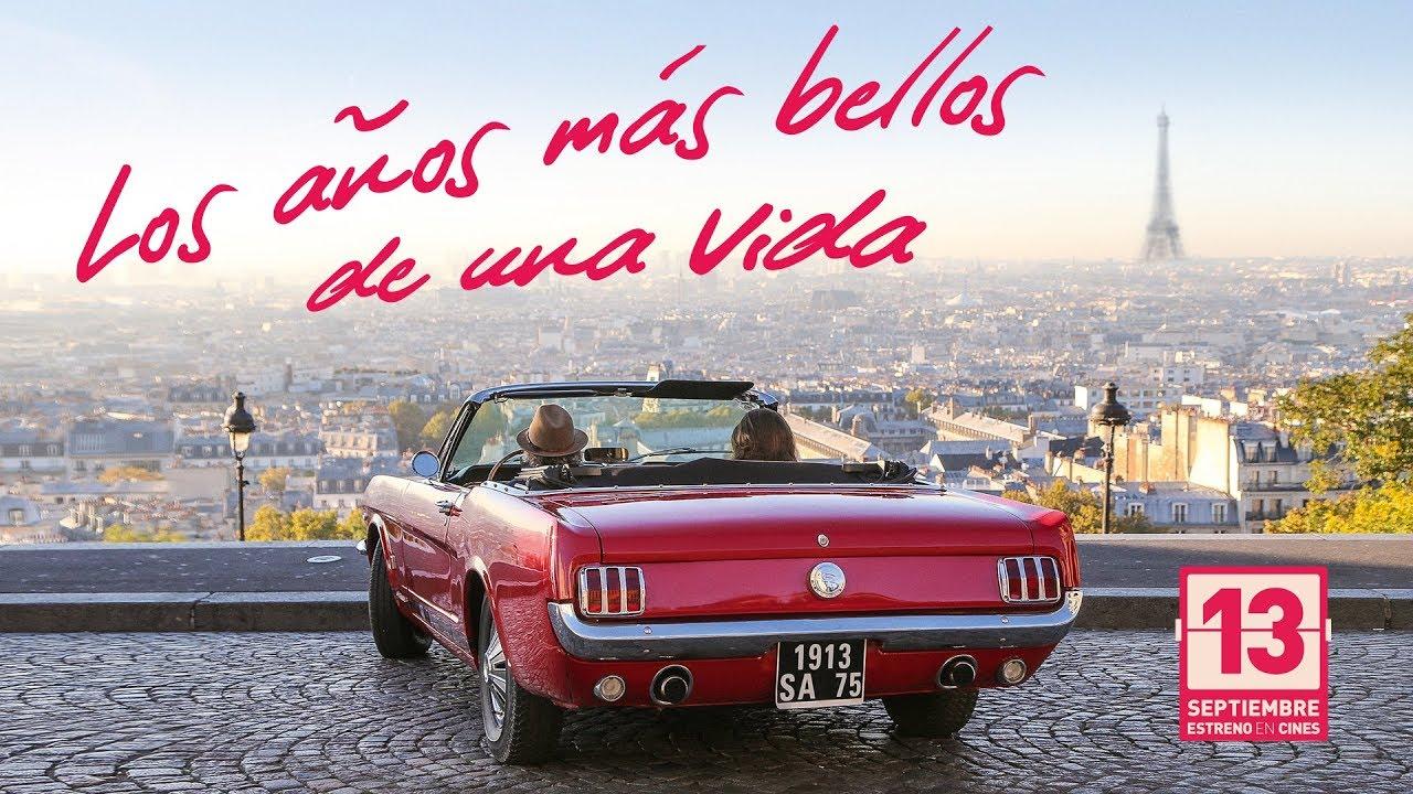 LOS AÑOS MÁS BELLOS DE UNA VIDA - Tráiler - YouTube