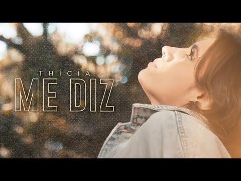 Thicia – Me Diz