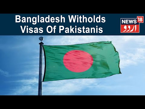 Bangladesh High Commission Stops Issuing Visas To Pakistani Nationals Amid Fresh Diplomatic Row