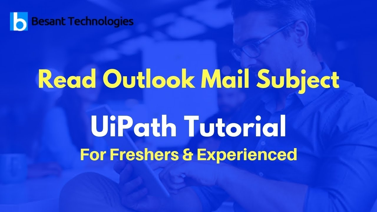 Read Outlook Mail Subject in UiPath | RPA | UiPath Tutorial For Beginners
