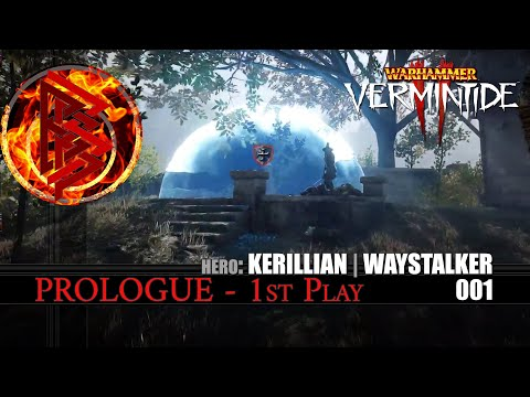 001.Prologue - 1st Play: Warhammer VERMINTIDE 2 [PC] [4K] |