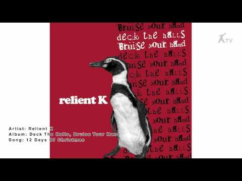 Relient K  12 Days Of Christmas