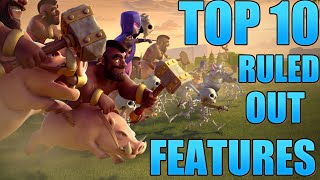 Clash of Clans - TOP 10 RULED OUT UPDATE FEATURES!