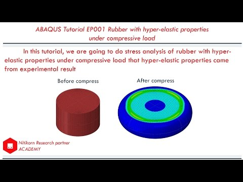 Abaqus tutorial EP001 3D Rubber with hyperelastic properties