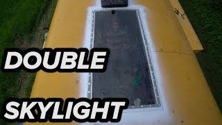 DOUBLE SKYLIGHT IN SCHOOL BUS CONVERSION