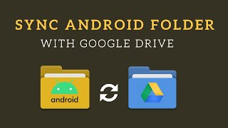 How to Auto Sync Folder to Google Drive on Android screenshot 5