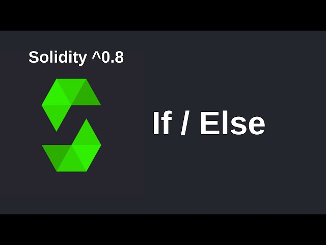 If Else | Solidity 0.8