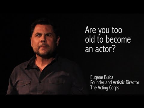 Are you too old to become an actor?