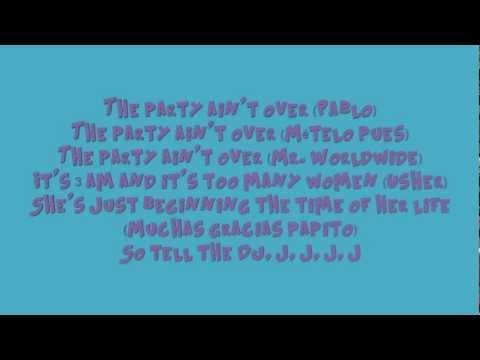 Official Lyrics-Party Ain't Over- Pitbull ft Usher & Afrojack