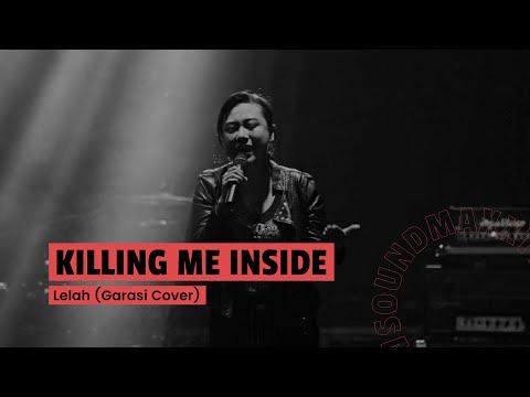 Killing Me Inside Ft AIU - Lelah (Garasi Song Cover) Jakcloth 2017