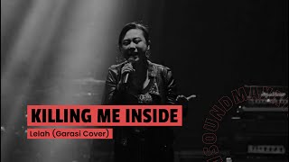 Killing Me Inside Ft AIU - Lelah (Garasi Song Cover) Jakcloth 2017