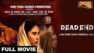 Dead End ( Full Movie) Balveer Singh Shergill | Latest Punjabi Movie 2017 | White Hill