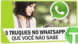 5 Truques e curiosidades do WhatsApp que você NÃO sabia