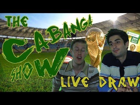 The CABANGA Show: Fifa World Cup 2014 - LIVE DRAW! [Season 3 Episode 1]