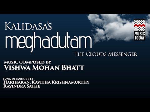 Kalidasa's Meghdutam The Cloud Messenger   Audio Jukebox   Vocal   World Music   Various Artists