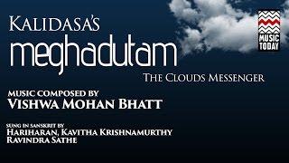 Kalidasa's Meghdutam The Cloud Messenger | Audio Jukebox | Vocal | World Music | Various Artists