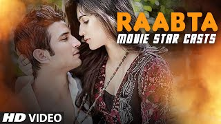 RAABTA Movie Star Cast : Sushant Singh Rajput & Kriti Sanon | T-Series