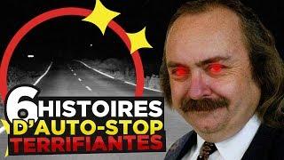 6 HISTOIRES D'AUTO-STOP TERRIFIANTES