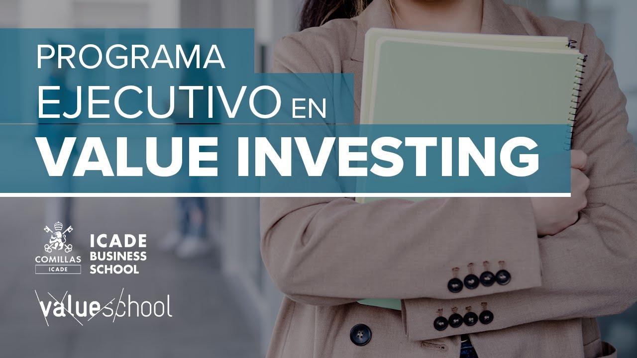 Como convertirte en todo un Value Investor: El Programa Ejecutivo en Value Investing