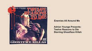 Ghostface Killah - Enemies All Around Me
