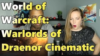 World of Warcraft: Warlords of Draenor Cinematic (Reaction 🔥)