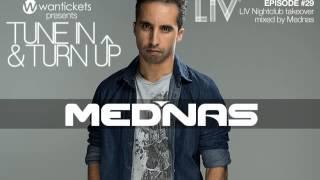 Mednas -  LIV Takeover Mixed - Wantpicks - Episode 29