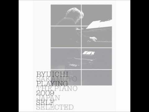 Ryuichi Sakamoto - A Flower Is Not A Flower (Playing The Piano, 2009)