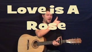 Love is a Rose (Neil Young) Guitar Lesson Easy Strum Chord How to Play Love is a Rose Tutorial