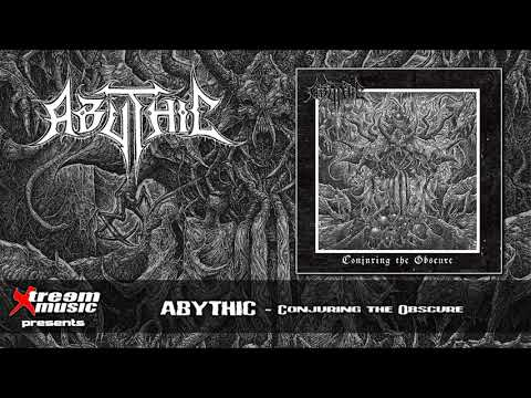 ABYTHIC - Conjuring The Obscure (Full Album) [2019]
