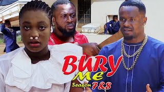 BURY ME SEASON 7(NEW HIT MOVIE) - ZUBBY MICHEAL|2021 LATEST NIGERIAN NOLLYWOOD MOVIE