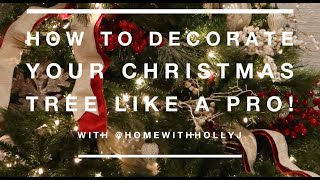 How To Decorate Your Christmas Tree Like A Pro!